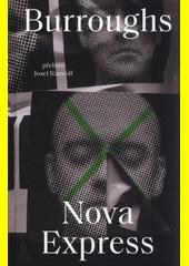 Nova Express  (odkaz v elektronickém katalogu)