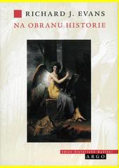 Na obranu historie  (odkaz v elektronickém katalogu)