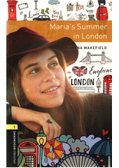 Maria's Summer in London  (odkaz v elektronickém katalogu)