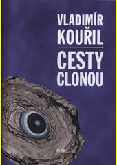 Cesty clonou  (odkaz v elektronickém katalogu)