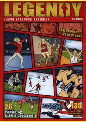 Legendy : slavné sportovní okamžiky : komiks  (odkaz v elektronickém katalogu)