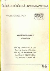 Makroekonomie : učební texty. I.  (odkaz v elektronickém katalogu)