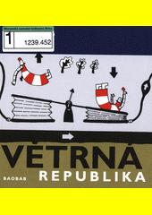 Větrná republika  (odkaz v elektronickém katalogu)