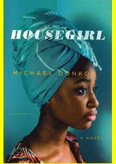 Housegirl  (odkaz v elektronickém katalogu)