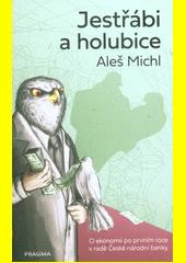 Jestřábi a holubice  (odkaz v elektronickém katalogu)