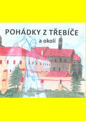 Pohádky z Třebíče a okolí  (odkaz v elektronickém katalogu)
