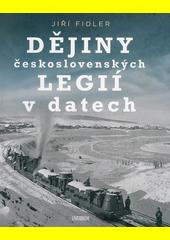 Dějiny československých legií v datech  (odkaz v elektronickém katalogu)