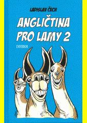 Angličtina pro lamy 2  (odkaz v elektronickém katalogu)