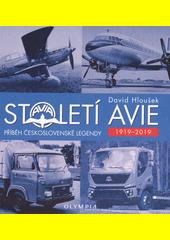 Století Avie : příběh československé legendy 1919-2019  (odkaz v elektronickém katalogu)