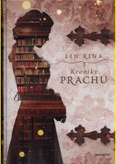 Kroniky prachu  (odkaz v elektronickém katalogu)