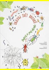 Objevuj svět brouků : podívej se pod okénko  (odkaz v elektronickém katalogu)