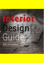 Interior design guide : Brno a jižní Morava (odkaz v elektronickém katalogu)