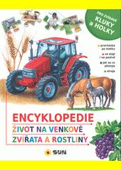 Zvířata a rostliny : dětská ilustrovaná encyklopedie  (odkaz v elektronickém katalogu)