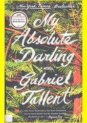 My absolute darling  (odkaz v elektronickém katalogu)