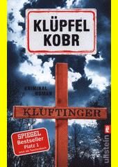 Kluftinger : Kriminalroman  (odkaz v elektronickém katalogu)