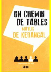 Un chemin de tables  (odkaz v elektronickém katalogu)
