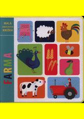 Farma : malá obrázková knížka (odkaz v elektronickém katalogu)