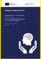 Veřejné opatrovnictví : praktický průvodce a rádce úředníka  (odkaz v elektronickém katalogu)