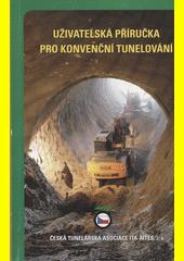 Uživatelská příručka pro konvenční tunelování  (odkaz v elektronickém katalogu)