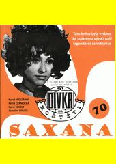 Saxana 70 : dívka na koštěti : v hlavní roli zpěvačka Petra Černocká  (odkaz v elektronickém katalogu)