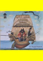 Kapitán Adorabl a bambitka černokněžníka Vorána  (odkaz v elektronickém katalogu)