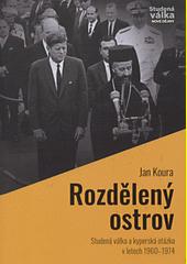 Rozdělený ostrov : studená válka a kyperská otázka v letech 1960-1974  (odkaz v elektronickém katalogu)