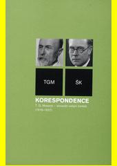 Korespondence T.G. Masaryk - slovenští veřejní činitelé (1918-1937) : TGM - ŠK  (odkaz v elektronickém katalogu)