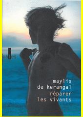 Réparer les vivants : roman  (odkaz v elektronickém katalogu)