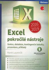Excel 2016 a 2019 : pokročilé nástroje : funkce, databáze, kontingenční tabulky, prezentace, příklady  (odkaz v elektronickém katalogu)
