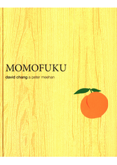 Momofuku  (odkaz v elektronickém katalogu)