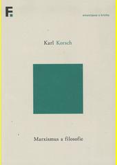 Marxismus a filosofie  (odkaz v elektronickém katalogu)