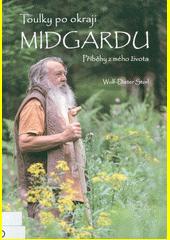 Toulky po okraji Midgardu : příběhy z mého života  (odkaz v elektronickém katalogu)