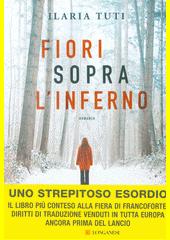 Fiori sopra l'inferno  (odkaz v elektronickém katalogu)