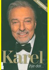 Karel žije dál...  (odkaz v elektronickém katalogu)