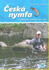Česká nymfa a příbuzné metody lovu ryb  (odkaz v elektronickém katalogu)