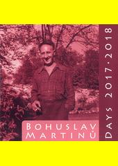 Bohuslav Martinů days : Prague 2017 and 2018 (odkaz v elektronickém katalogu)