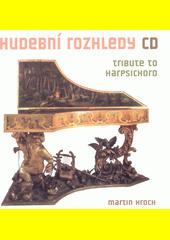Tribute to harpsichord (odkaz v elektronickém katalogu)
