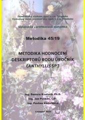 Metodika hodnocení deskriptorů rodu úročník (Anthyllis sp.)