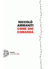 Come Dio comanda  (odkaz v elektronickém katalogu)