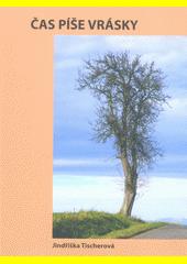 Čas píše vrásky  (odkaz v elektronickém katalogu)