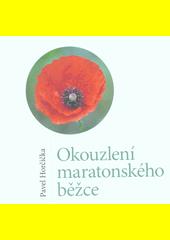 Okouzlení maratonského běžce  (odkaz v elektronickém katalogu)