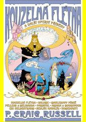 Kouzelná flétna a další operní příběhy  (odkaz v elektronickém katalogu)