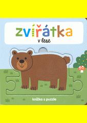 Zvířátka v lese : knížka s puzzle (odkaz v elektronickém katalogu)