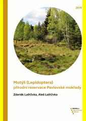 Motýli (Lepidoptera) přírodní rezervace Pavlovské mokřady