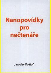 Nanopovídky pro nečtenáře  (odkaz v elektronickém katalogu)
