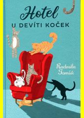 Hotel U devíti koček  (odkaz v elektronickém katalogu)