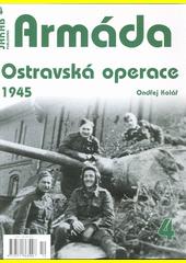 Ostravská operace 1945  (odkaz v elektronickém katalogu)