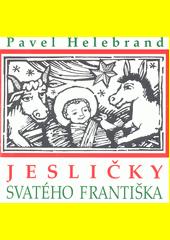 Jesličky svatého Františka (odkaz v elektronickém katalogu)