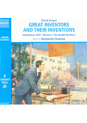Great Inventors and Their Inventions (odkaz v elektronickém katalogu)