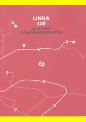 Linka 110 : 110 let MHD v Českých Budějovicích (odkaz v elektronickém katalogu)